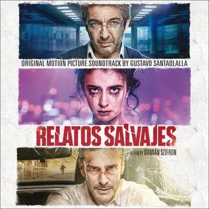 Gustavo Santaolalla альбом Relatos Salvajes (Original Motion Picture Soundtrack)