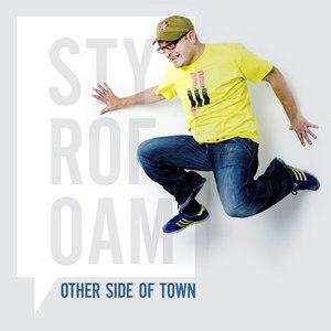 Styrofoam альбом Other Side Of Town - Single