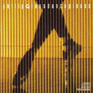 Philip Glass альбом Dancepieces