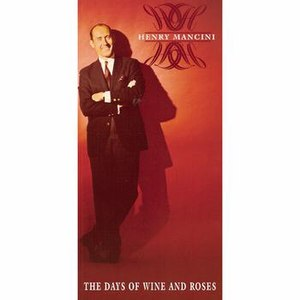 Henry Mancini альбом The Days Of Wine And Roses
