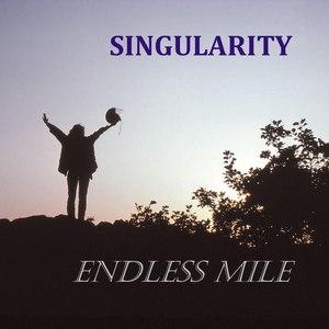 Singularity альбом Endless Mile