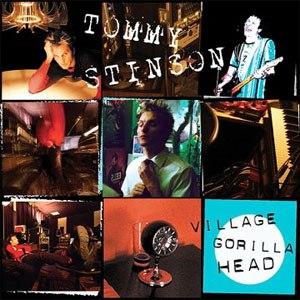 Tommy Stinson альбом Village Gorilla Head