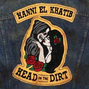 Hanni El Khatib альбом Head In The Dirt