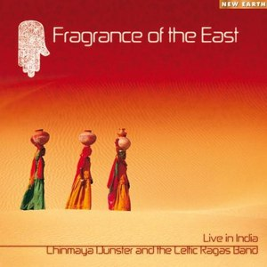 Chinmaya Dunster альбом Fragrance of the East