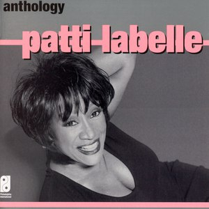 Patti Labelle альбом Anthology