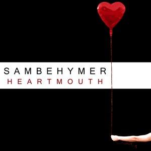 Sam Behymer альбом Heartmouth