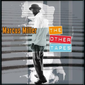 Marcus Miller альбом The Other Tapes