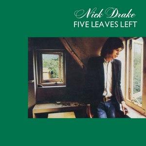 Nick Drake альбом Five Leaves Left