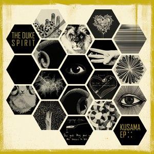 The Duke Spirit альбом Kusama EP