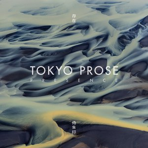 Tokyo Prose альбом Presence