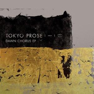 Tokyo Prose альбом Dawn Chorus EP