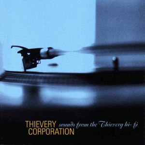 Thievery Corporation альбом Sounds From the Thievery Hi-Fi