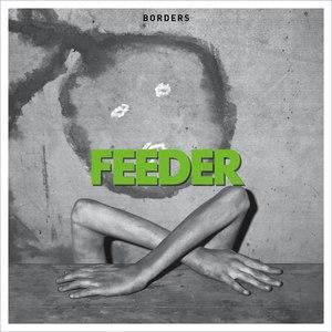 Feeder альбом Borders