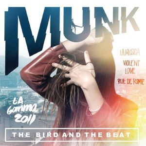 Munk альбом The Bird and The Beat