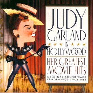 Judy Garland альбом Judy Garland In Hollywood: Her Greatest Movie Hits