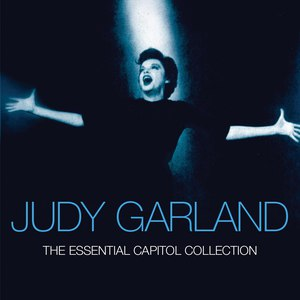 Judy Garland альбом The Essential Capitol Collection