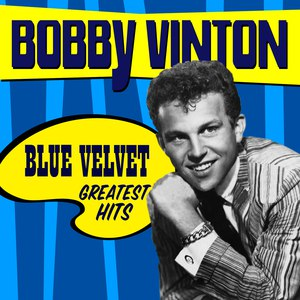 Bobby Vinton альбом Blue Velvet - Greatest Hits