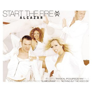 Alcazar альбом Start The Fire