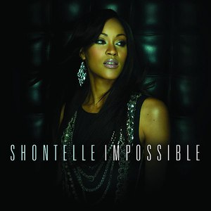 Shontelle альбом Impossible
