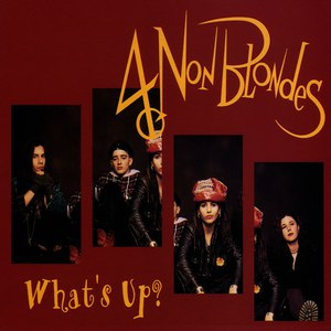 4 Non Blondes альбом What's Up?