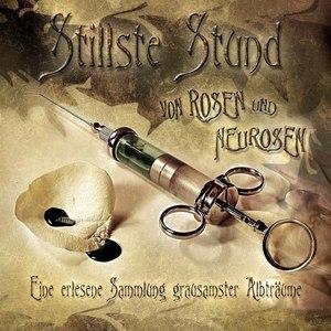 Stillste Stund альбом Von Rosen Und Neurosen (Ltd.Edition DoCD)