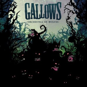 Gallows альбом Orchestra of Wolves