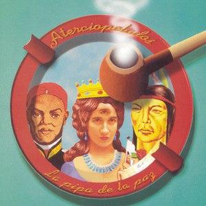 Aterciopelados альбом La Pipa De La Paz