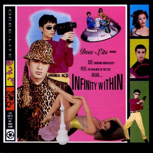 Deee-Lite альбом Infinity Within