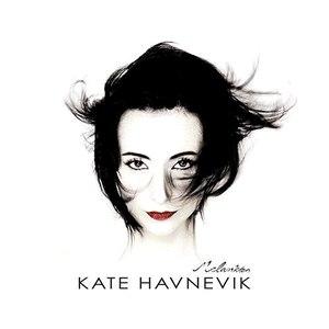 Kate Havnevik альбом Melankton (UK Version)