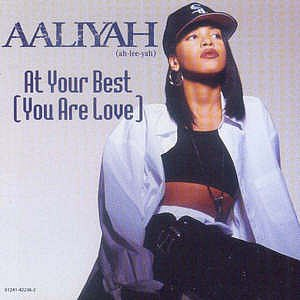 Aaliyah альбом At Your Best (You Are Love)