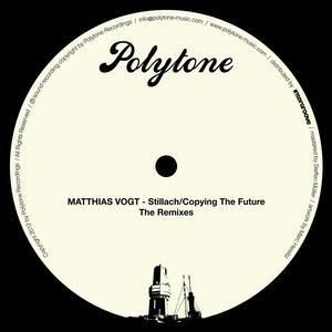 Matthias Vogt альбом Stillach / Copying The Future - The Remixes