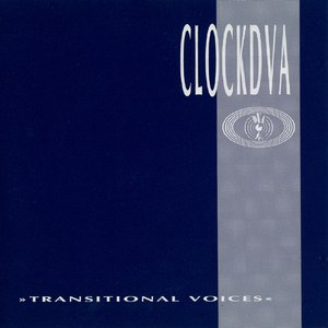 Clock DVA альбом Transitional Voices