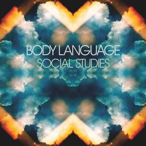 Body Language альбом Social Studies