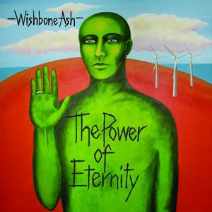 Wishbone Ash альбом The Power Of Eternity