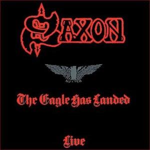Saxon альбом The Eagle Has Landed