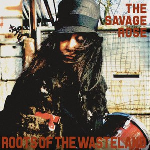 The Savage Rose альбом Roots of the Wasteland