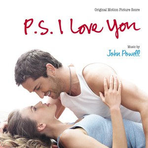 John Powell альбом P.S. I Love You (Original Motion Picture Score)