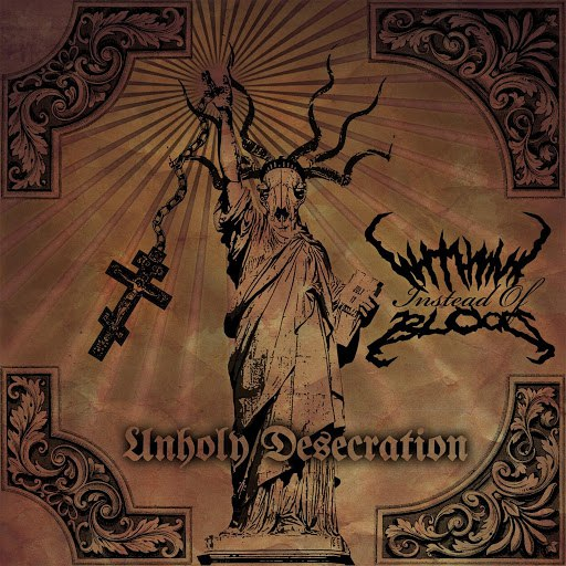 With Ink Instead Of Blood альбом Unholy Desecration