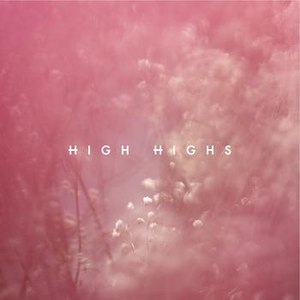 High Highs альбом High Highs