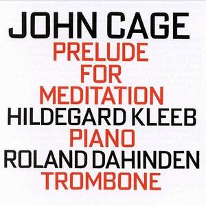 John Cage альбом John Cage: Prelude for Meditation