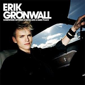 Erik Grönwall альбом Somewhere Between A Rock And A Hard Place