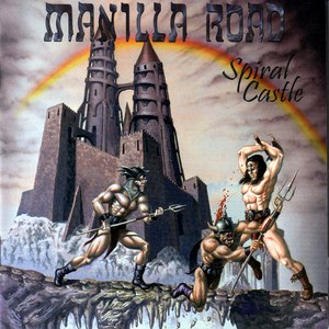 Manilla Road альбом Spiral Castle