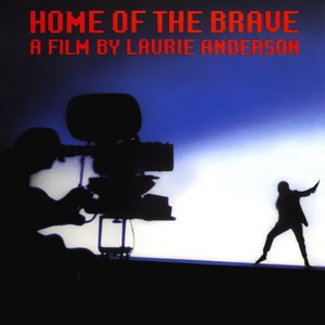 Laurie Anderson альбом Home of the Brave