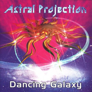 Astral Projection альбом Dancing Galaxy