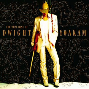 Dwight Yoakam альбом The Very Best of Dwight Yoakam