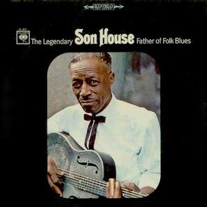 son house альбом Father of Folk Blues