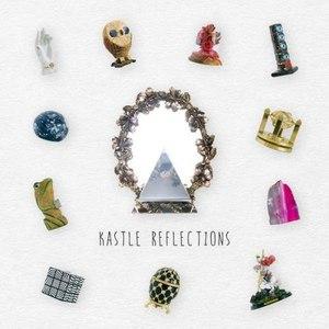 Kastle альбом Reflections
