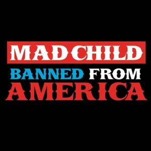 Madchild альбом Banned from America