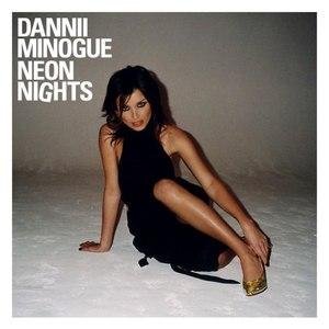 Dannii Minogue альбом Neon Nights (International Version)