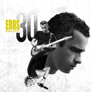 Eros Ramazzotti альбом Eros 30 (Deluxe Version)